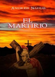 El Martirio, por Andrés Nadur