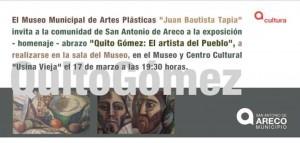 """Exposición artística """"Quito Gómez: El Artista del Pueblo"""""""